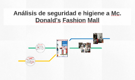 Análisis de seguridad e higiene a Mc. Donald's Fashion Mall
