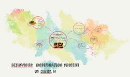Behaviour  modification Project