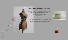 The EmBODYment Of Self