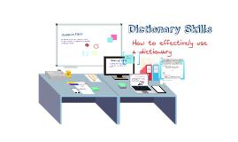 Copy of Dictionary Skills Prezi