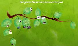 Indígenas Nasa: Resistencia Pacífica