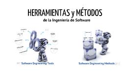 Herramientas y métodos de la Ingeniería de Software