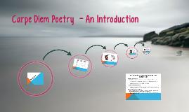 Carpe Diem Poetry  - An Introduction