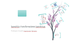 Copy of Isometrías y transformaciones isométricas