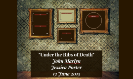 """Under the Ribs of Death"""