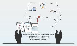 IMPLEMENTACION DE LA ESTRUCTURA CORPORATIVA Y MARKETING PUBL