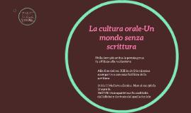 Copy of La cultur orale-Un mondo senza scrittura