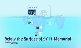 Below the Surface of 9/11 Memorial