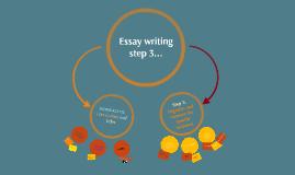 Essay writing step 3