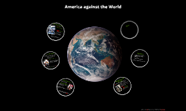 America against the World (POSC 430)