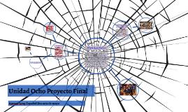 Unidad Ocho Proyecto Final