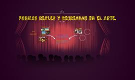 FORMAS REALES Y RECREADAS EN EL ARTE.