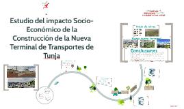 Estudio del impacto Socio-Económico de la Construcción de la Nueva Terminal de Transportes de Tunja