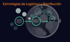 Estrategias de Logística y Distribucion