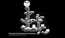 Training & Development Updates