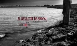 Copy of EL DESASTRE DE BHOPAL