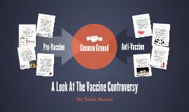 Vaccine Controversy: Final Presentation