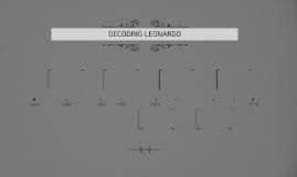 DECODING LEONARDO