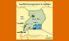 Konfliktmanagement in Uganda