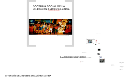 DOCTRINA SOCIAL DE LA IGLESIA EN AMÉRICA LATINA