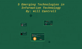 5 Emerging Technologies in  Information Technlogy