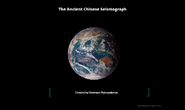 The Ancient Chinese Seismograph