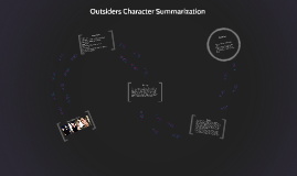 Outsiders Character Summerization Final