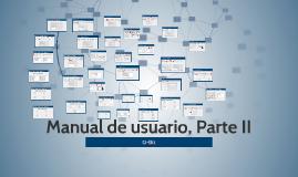 Manual de usuario, Parte II