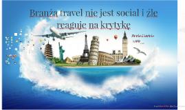 Branża travel nie jest social i źle reaguje na krytykę