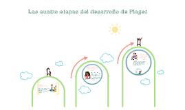 Las cuatro etapas del desarrollo de Piaget