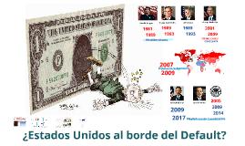 ¿Estados Unidos al borde de la Bancarota?