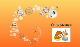 Copy of Etica Medica