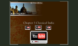 Copy of Chapter 3: Classical India