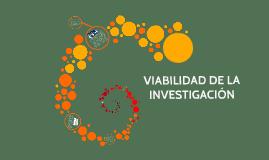 viabilidad de la investigation