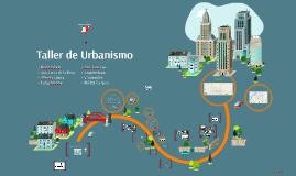 Copy of Taller de Urbanismo