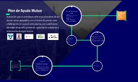 Copy of Plan de Ayuda Mutua