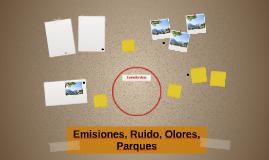 Emisiones, Ruido, Olores, Parques