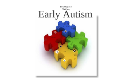 Early Autism