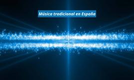 Copy of Música tradicional en España