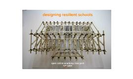 Designing Resilient Schools - open online academy, new york