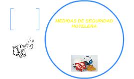 MEDIDAS DE SEGURIDAD HOTELERA