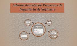 Administración de Proyectos de Ingeniería de Software