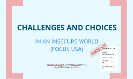 Challenges and choices in an insecure world