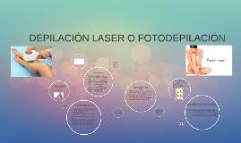 La depilación láser o fotodepilación