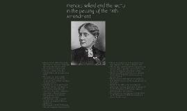 Frances Willard, the WCTU, and the 18th Amendment