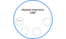 Historia Argentina 1880