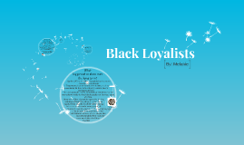 Black Loyalists - British North America Research Project