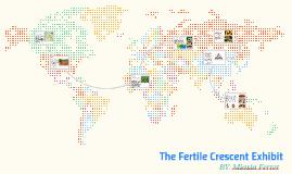the fertile crescent exhibit by miasia ferrer on prezi