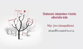 Hodnocení, interpretace a tvorba odborného textu