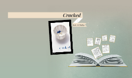 Cracked by K. M. Walton